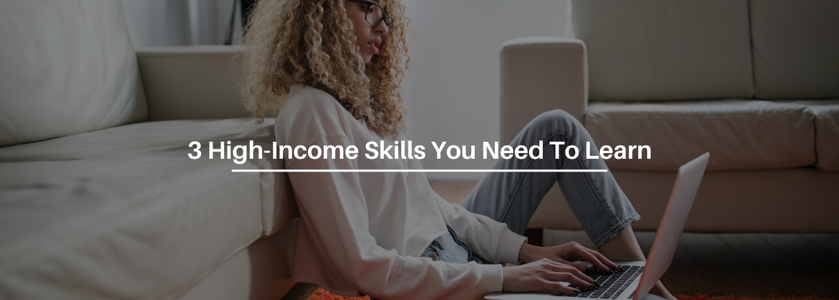 3 High-Income Skills That Will Wildly Grow Your Business